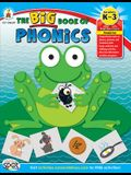 The Big Book of Phonics, Grades K - 3