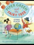 Piper Green and the Fairy Tree: Going Places [With CD (Audio)]