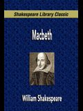 Macbeth (Shakespeare Library Classic)