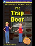 The Trap Door - The Adventures of Max & Liz - Book 2