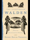 The Illustrated Walden: Thoreau Bicentennial Edition