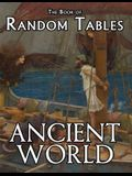 The Book of Random Tables: Ancient World: 29 D100 Random Tables for Tabletop Role-Playing Games
