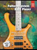 The Pattern System for the Bass Player