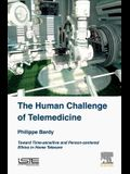 The Human Challenge of Telemedicine: Toward Time-Sensitive and Person-Centered Ethics in Home Telecare