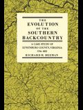 The Evolution of the Southern Backcountry: A Case Study of Lunenburg County, Virginia, 1746-1832