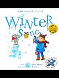 Winter Song: A Day In The Life Of A Kid - A perfect children's story book collection. Look and Listen outside your window, mindfull