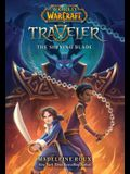 The Shining Blade (World of Warcraft: Traveler, Book 3), 3