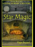 Star Magic: Young Person's School of Magic & Mystery Series Vol. 4