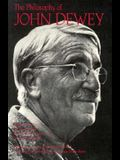 The Philosophy of John Dewey