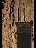 Patron Gods and Patron Lords: The Semiotics of Classic Maya Community Cults
