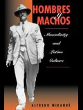 Hombres Y Machos: Masculinity and Latino Culture