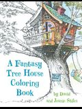 A Fantasy Tree House Coloring Book