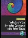 The History of the Geometry Curriculum in the United States (PB)