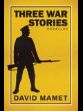 Three War Stories: With an Introduction by the Author