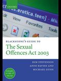 Blackstone's Guide to the Sexual Offences ACT 2003