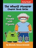 The Whatif Monster Chapter Book Series: The Trouble with Tryouts