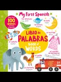Book of Words - Libro de Palabras: More Than 100 Words to Learn in Spanish!
