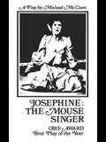 Josephine: The Mouse Singer