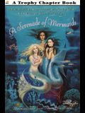A Serenade of Mermaids: Mermaid Tales from Around the World