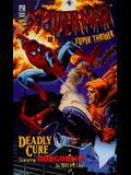 Deadly Cure: Spider-Man Super-Thriller #2