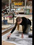 Set Design and Prop Making in Theater