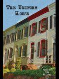 The Uniform House