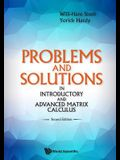 Problems and Solutions in Introductory and Advanced Matrix Calculus: Second Edition