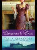 Dangerous to Know: A Novel of Suspense