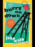 Hurry on Down (Valancourt 20th Century Classics)