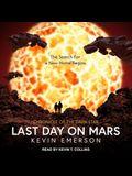 Last Day on Mars Lib/E