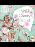Wild Cherry's Secret (Flower Fairies)