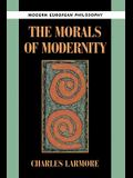 The Morals of Modernity