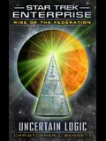 Rise of the Federation: Uncertain Logic