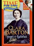 Time For Kids: Clara Barton: Angel of the Battlefield (Time for Kids Biographies)