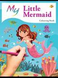 My Little Mermaid Colouring Book: Cute Creative Children's Colouring