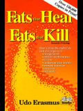 Fats That Heal, Fats That Kill: The Complete Guide to Fats, Oils, Cholesterol and Human Health