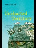 Uncharted Territory: A High School Reader
