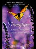 Transitions: A Nurse's Education about Life and Death