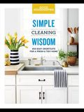 Good Housekeeping Simple Cleaning Wisdom, 2: 450 Easy Shortcuts for a Fresh & Tidy Home