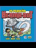 Mi Pequeño Herma-Bot: con Sam & Herma-Bot