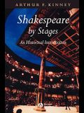 Shakespeare by Stages Historical