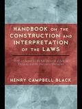 Handbook on the Construction and Interpretation of the Law
