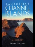 California's Channel Islands: A History