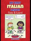 My First Italian Lesson: Color & Learn!