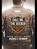 Call Me the Seeker: Listening to Religion in Popular Music