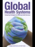 Global Health Systems: Comparing Strategies for Delivering Health Services