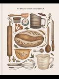 The Bread Baker's Notebook