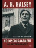No Discouragement: An Autobiography