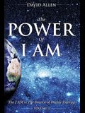 The Power of I AM - Volume 3