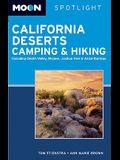 Moon California Deserts Camping & Hiking: Including Death Valley, Mojave, Joshua Tree, & Anza-Borrego